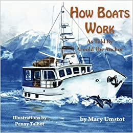 How Boats Work (Passagemaker Under Power): Mary Umstot