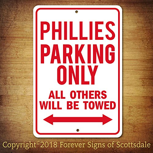 Philadelphia Phillies Parking - Philadelphia Phillies MLB Baseball Team Parking Only All Others Towed Man Cave Novelty Garage Aluminum Sign