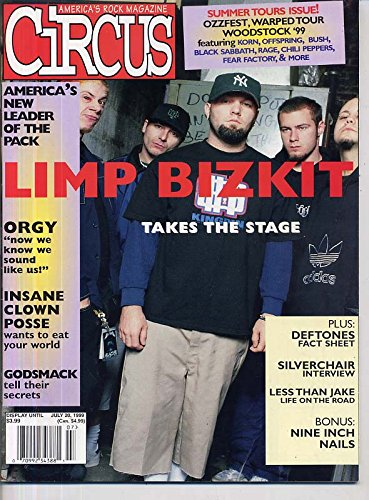 Circus Magazine LIMP BIZKIT Godsmack INSANE CLOWN POSSE Deftones ORGY Rammstein ROB ZOMBIE July 1999 C -