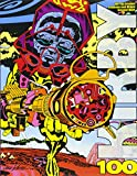 img - for Kirby100: 100 Top Creators Celebrate Jack Kirby s Greatest book / textbook / text book
