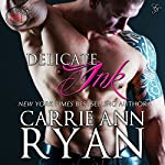 Delicate Ink (Montgomery Ink) | Carrie Ann Ryan