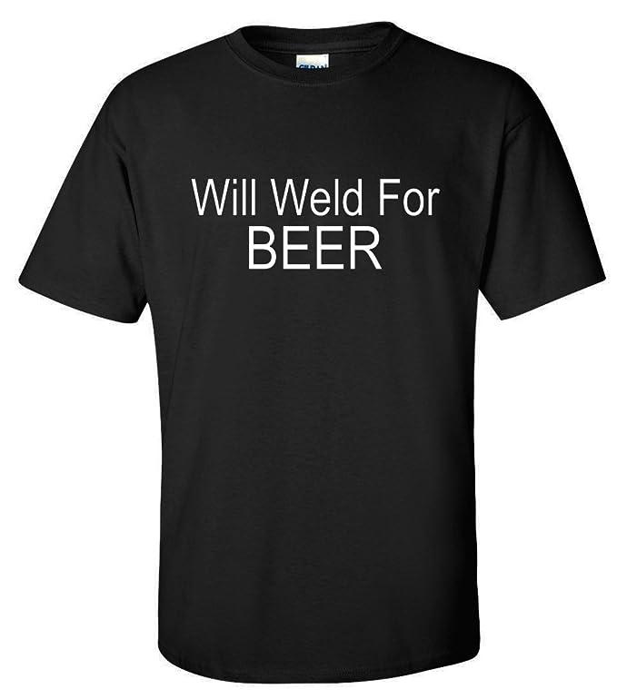 De soldadura para soldador de cerveza divertida camiseta: Amazon.es: Ropa y accesorios