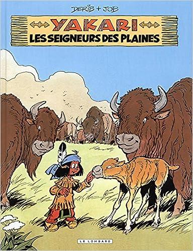 Lire un Yakari - tome 13 - Seigneurs des plaines (Les) pdf ebook