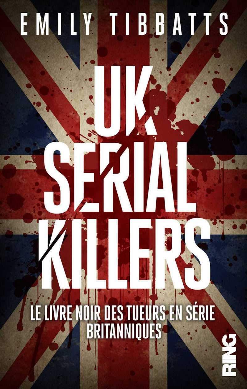 Amazon Fr Uk Serial Killers Le Livre Noir Des Tueurs En