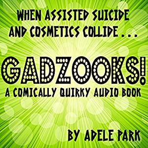 Gadzooks! Audiobook