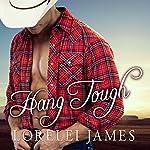 Hang Tough: Blacktop Cowboys Series, Book 8 | Lorelei James
