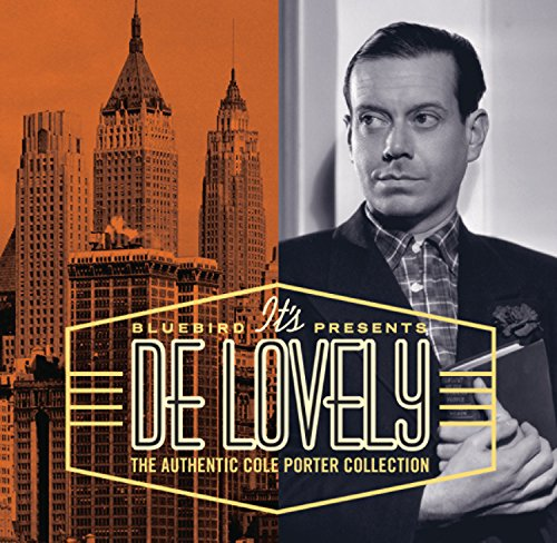 It's De Lovely - The Authentic Cole Porter Collection (Best Of Cole Porter)