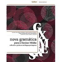 Nova Gramática Para o Ensino Médio