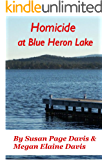 Homicide at Blue Heron Lake (Mainely Mysteries Series Book 1)