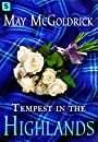 Tempest in the Highlands (The Scottish Relic Trilogy)