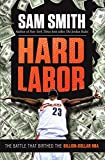 Hard Labor: The Battle That Birthed the Billion-Dollar NBA