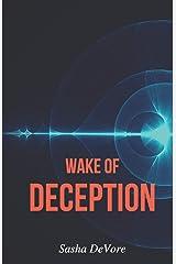 Wake of Deception (The Wake Series) (Volume 1) Paperback