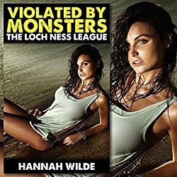 Violated by Monsters: The Loch Ness League
