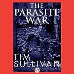 The Parasite War | Tim Sullivan