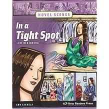 In a Tight Spot: Low Beginning (Novel Scenes)