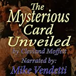 The Mysterious Card Unveiled | Cleveland Moffett