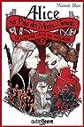 Alice au pays des morts-vivants, tome 2 : De l'autre côté du mouroir par Dhar