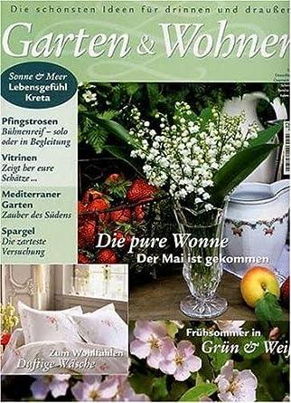 Wohnen Und Garten Zeitschrift wohnen garten amazon com magazines