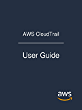 AWS CloudTrail: User Guide (English Edition)
