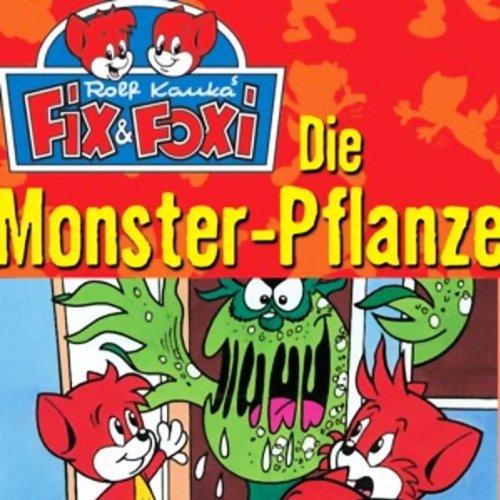 Die Monster-Pflanze (Fix & Foxi 2)
