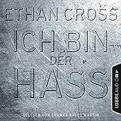 Ich bin der Hass (Francis Ackerman junior 5) | Ethan Cross