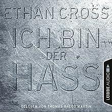 Ich bin der Hass (Francis Ackerman junior 5) Hörbuch von Ethan Cross Gesprochen von: Thomas Balou Martin
