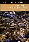 Le désert au coeur des villes : Poustinia par Hueck Doherty