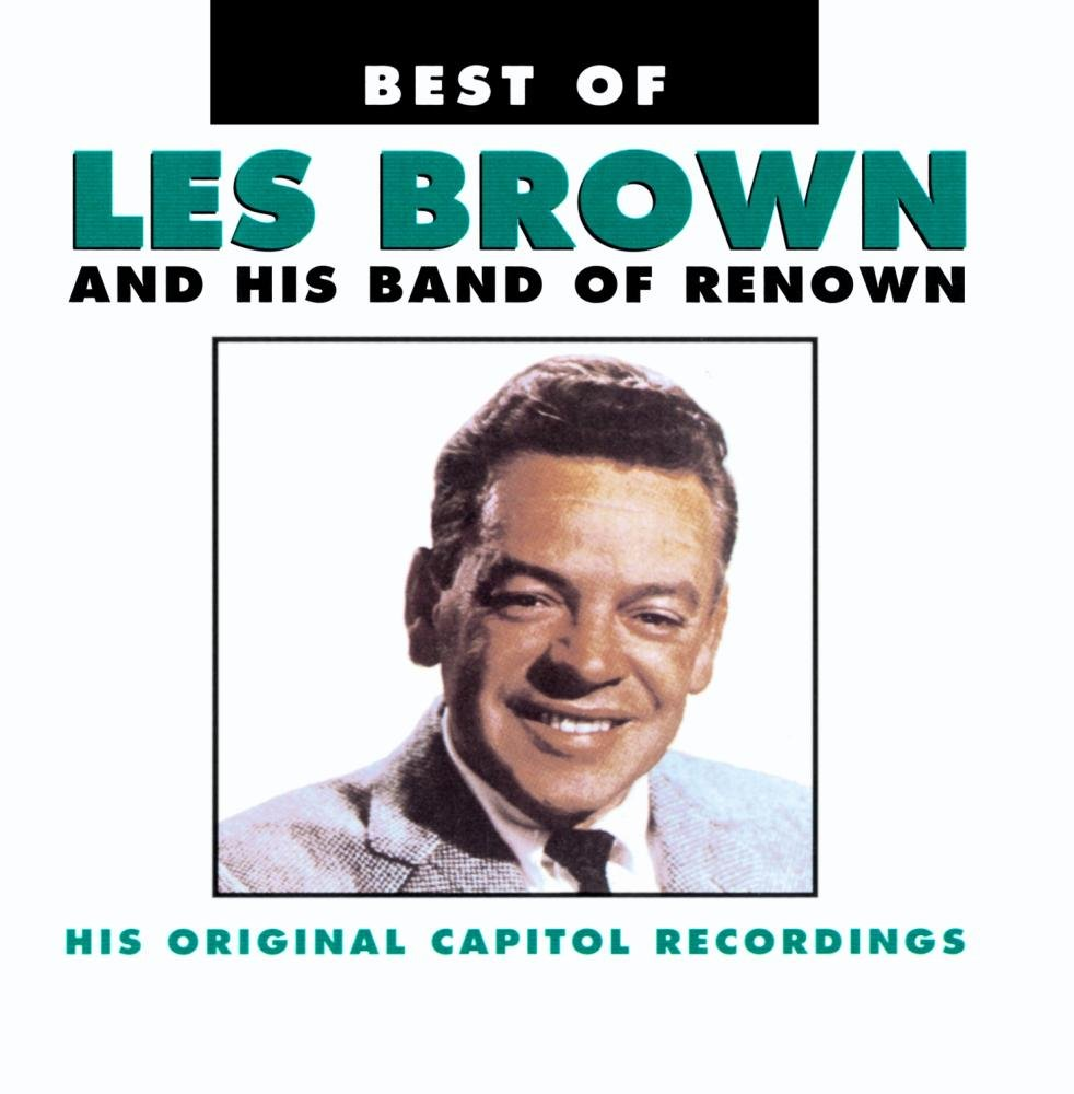 Best Of Les Brown & His Band Of Renown