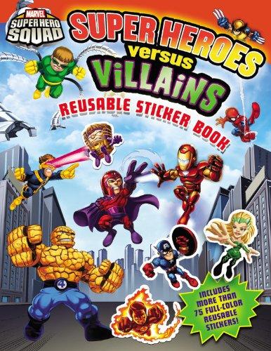 Super Hero Squad: Super Heroes Versus Villains Reusable Sticker Book