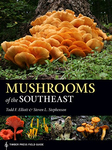 [B.O.O.K] Mushrooms of the Southeast (A Timber Press Field Guide)<br />[Z.I.P]