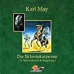 Vergeltung (Die Sklavenkarawane 2) | Karl May,Kurt Vethake