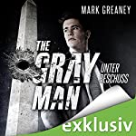 Unter Beschuss (The Gray Man 2) | Mark Greaney