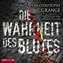 Die Wahrheit des Blutes Audiobook by Jean-Christophe Grangé Narrated by Dietmar Wunder