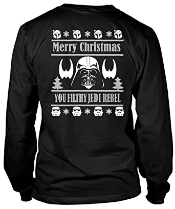 378a618f Star Wars T Shirt, Merry Christmas You Filthy Jedi Ugly Sweater T Shirt -  Long
