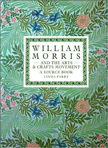William Morris And The Arts And Crafts Movement A Design Source