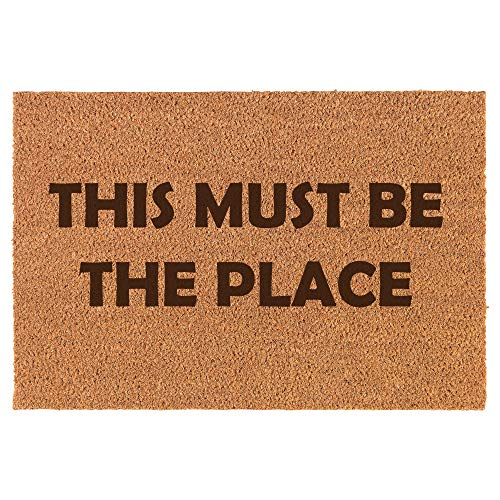 Daylor Coir Door Mat Doormat Funny This Must Be The Place ()