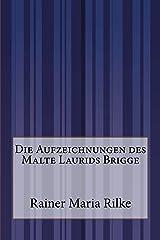 Die Aufzeichnungen des Malte Laurids Brigge (German Edition) Paperback