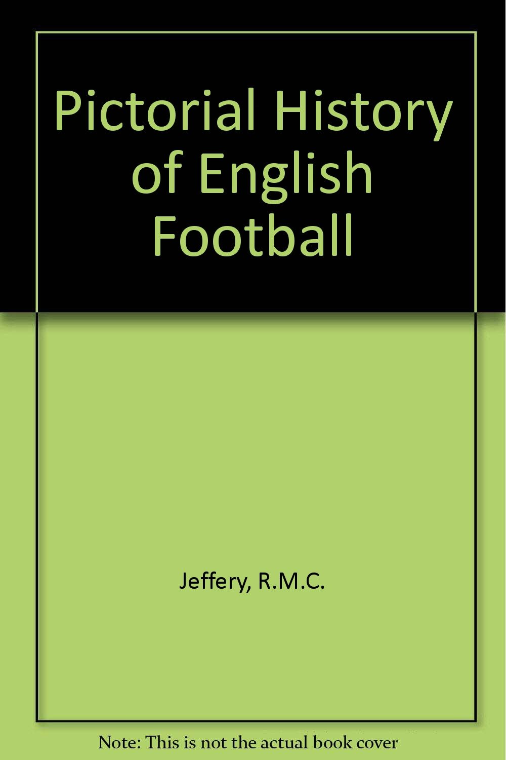 Download Pictorial History of English Football PDF