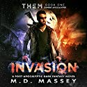 THEM: Invasion Audiobook by M.D Massey Narrated by S.W. Salzman