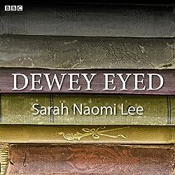 Dewey Eyed