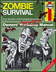 Zombie Survival Manual: The complete guide to surviving a zombie attack (Owners Apocalypse Manual) by Sean T. Page (2013) Hardcover