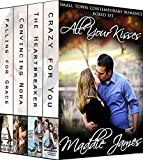All Your Kisses: Small Town Contemporary Romance Boxed Set