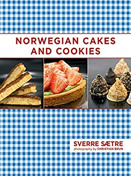 Norwegian Cakes And Cookies Scandinavian Sweets Made