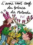 "Afficher ""L'ami vert cerf du prince de Motordu"""