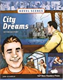 City Dreams: Introductory (Novel Scenes)