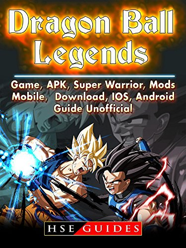 Dragon Ball Legends, Game, APK, Super Warrior, Mods, Mobile, Download, IOS, Android, Guide Unofficial (Invite Mod)