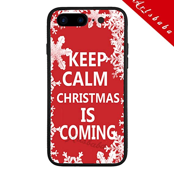 Keep Calm Christmas Is Coming.Amazon Com Artsbaba Iphone 8 Plus Case Keep Calm Christmas