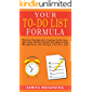 Your To-Do List Formula: Discover Strategies for Creating To-Do Lists That Work, Elevate Productivity, Master Time…