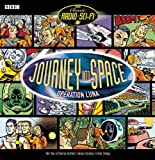 Journey Into Space  Operation Luna (The Complete Series)