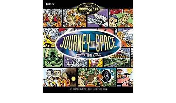 Journey into Space: Operation Luna BBC Classic Radio Sci-Fi ...